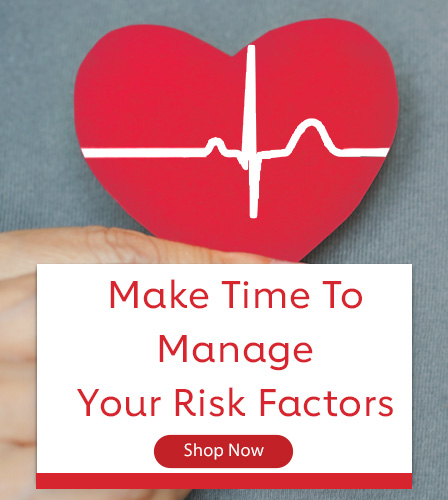 Make Time To Manage Your Risk Factors Shop Now