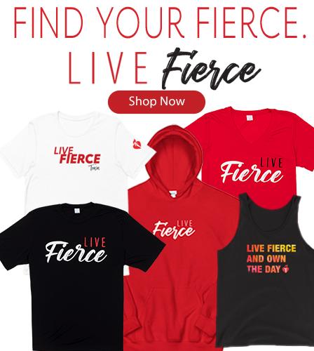Live Fierce. Shop Now.